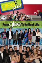 GLEE Style: From TV to Real Life
