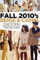 Trend Mix: Fall 2010&#x27;s Beige &amp; Camel 