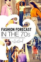 Fashion Forecast: In The 70s