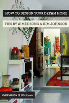 Design Your Dream Home by Aimee Song & Kim Johnson