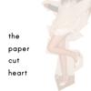thepapercutheart