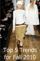Top 5 Trends for Fall 2010