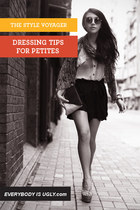 Dressing Tips for Petites by TheStyleVoyager
